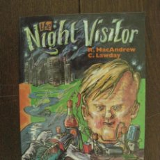 Libros antiguos: THE NIGHT VISITOR - R. MAC ANDREW / C. LAWDAY - INGLES. Lote 50053660