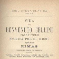 Libros antiguos: VIDA DE BENVENUTO CELLINI. 2 VOLS. MADRID, 1892. FS. Lote 49983013