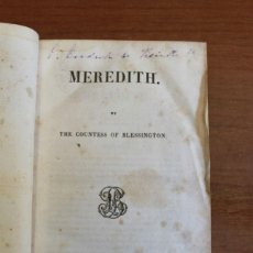 Libros antiguos: MEREDITH. BY THE COUNTESS OF BLESSINGTON. PARIS, 1843.. Lote 50068774