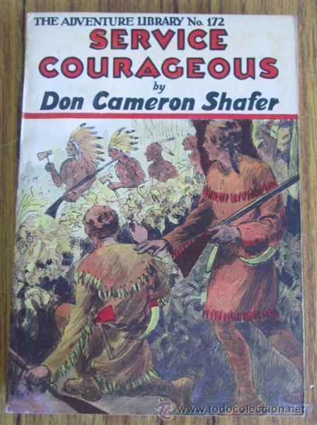 Libros antiguos: 6 libros colección -- The adventure library SERVICE COURAGEOUS por Don Cameron Shafer nº 172 – 1912 - Foto 3 - 50096109