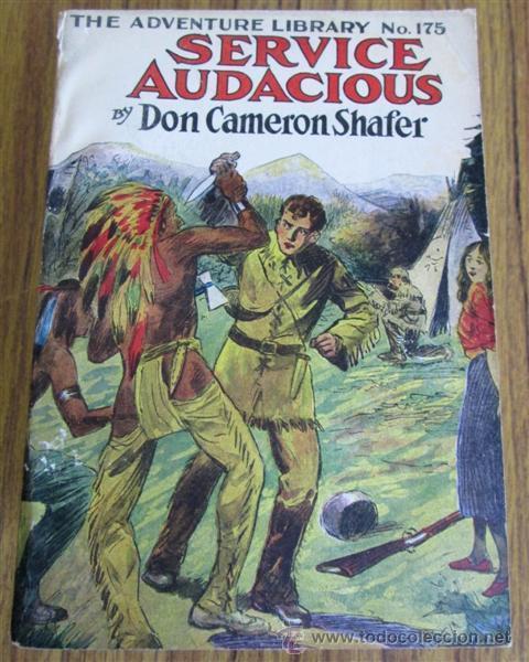 Libros antiguos: 6 libros colección -- The adventure library SERVICE COURAGEOUS por Don Cameron Shafer nº 172 – 1912 - Foto 7 - 50096109