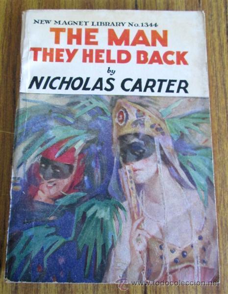 Libros antiguos: 10 libros colección - New magnet library Por Nicholas Carter THE MAN THEY HALD BACK nº 1344 – 1915 - Foto 2 - 50096176