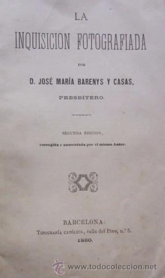 Libros antiguos: LA INQUISICION FOTOGRAFIADA - AÑO 1880 - Foto 2 - 50104779
