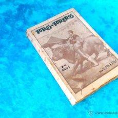 Libros antiguos: TOROS Y TOREROS, DON LUIS, FIRMADO Y DEDICADO 1921. Lote 50119860