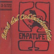Libros antiguos: EN PATUFET, TOMO AÑO 1919 COMPLETO, ED. BAGUÑA, 1919. Lote 50136524