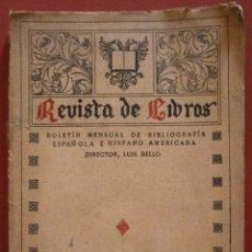 Libros antiguos: REVISTA DE LIBROS. BOLETIN MENSUAL DE BIBLIOGRAFIA ESPAÑOLA É HISPANO AMERICANA. 1913. Lote 50139283
