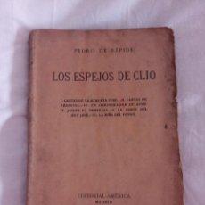 Libros antiguos: LOS ESPEJOS DE CLIO (PEDRO DE RÉPIDE). Lote 50212354