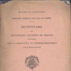 Libros antiguos: H. BRESSON. PRINCIPALES RIVIÈRES DE FRANCE UTILISABLES POUR LA PRODUCTION DE L'ENERGIE. PARÍS, 1913.. Lote 50198952