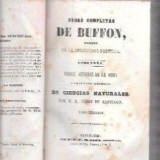 Libros antiguos: OBRAS COMPLETAS DE BUFFON. TOMO 3. EDITORIAL MELLADO. MADRID 1850.. Lote 50225714