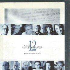 Libros antiguos: 12 AUTORES PARA UNA NUEVA ERA, CELA, LLOSA, ALMUDENA GRANDES, EDUARDO MENDOZA, JUAN GOYTISOLO, LEER. Lote 50233418