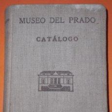 Libros antiguos: CATALOGO DEL MUSEO DEL PRADO 1933. Lote 50254104