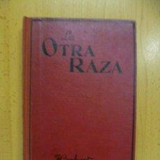 Libros antiguos: LA OTRA RAZA - WILD, HERBERT. Lote 50257709