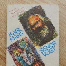 Libros antiguos: LIBRO SEÑOR VOGT DE KARL MARX EDITA ZERO 1ª EDICION 1974 COMUNISMO SERIE FILOSOFÍA CARLOS. Lote 90421938