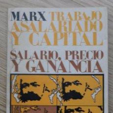 Libros antiguos: LIBRO CARLOS MARX TRABAJO ASALARIADO Y CAPITÁL SALARIO, PRECIO Y GANANCIA KARL ESCUELA SOCIAL. Lote 143594108
