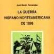 Libros antiguos: LA GUERRA HISPANO-NORTEAMERICANA DE 1898 (JOSÉ BARÓN FERNÁNDEZ). Lote 50288453