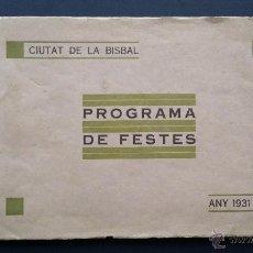 Livres anciens: PROGRAMA DE FESTES CIUTAT DE LA BISBAL , ANY 1931.. Lote 50290149