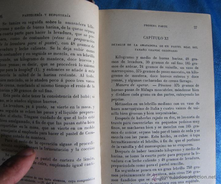 Libros antiguos: PASTELERÍA Y REPOSTERÍA FRANCESA Y ESPAÑOLA. POR P. R. MACOSTA. CASA EDITORIAL GARNIER, PARÍS, S/F. - Foto 4 - 50291376
