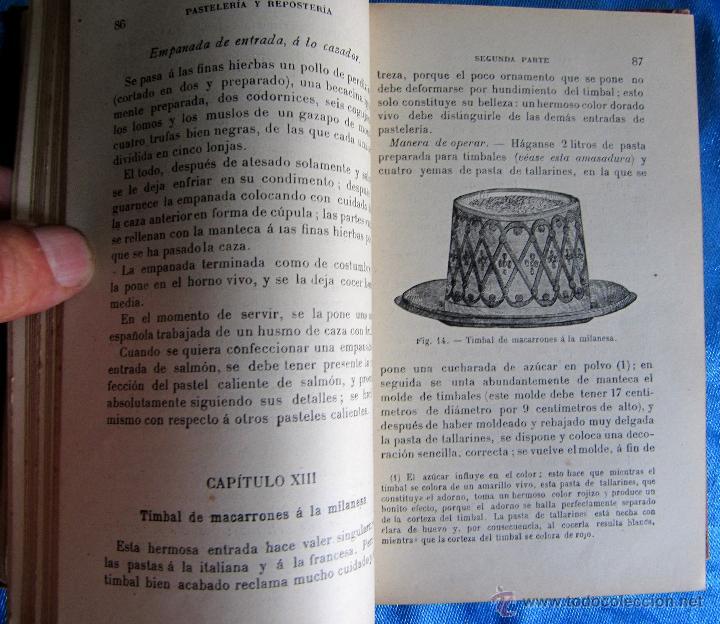 Libros antiguos: PASTELERÍA Y REPOSTERÍA FRANCESA Y ESPAÑOLA. POR P. R. MACOSTA. CASA EDITORIAL GARNIER, PARÍS, S/F. - Foto 5 - 50291376
