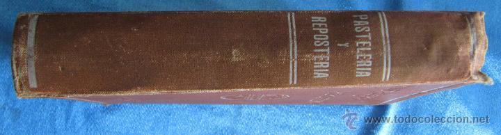 Libros antiguos: PASTELERÍA Y REPOSTERÍA FRANCESA Y ESPAÑOLA. POR P. R. MACOSTA. CASA EDITORIAL GARNIER, PARÍS, S/F. - Foto 12 - 50291376