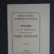 Libros antiguos: GALICIA.'SOCIEDAD ECONOMICA DE AMIGOS DEL PAIS DE SANTIAGO. PROGRAMA PRIMER CENTENARIO' 1884. Lote 50346193