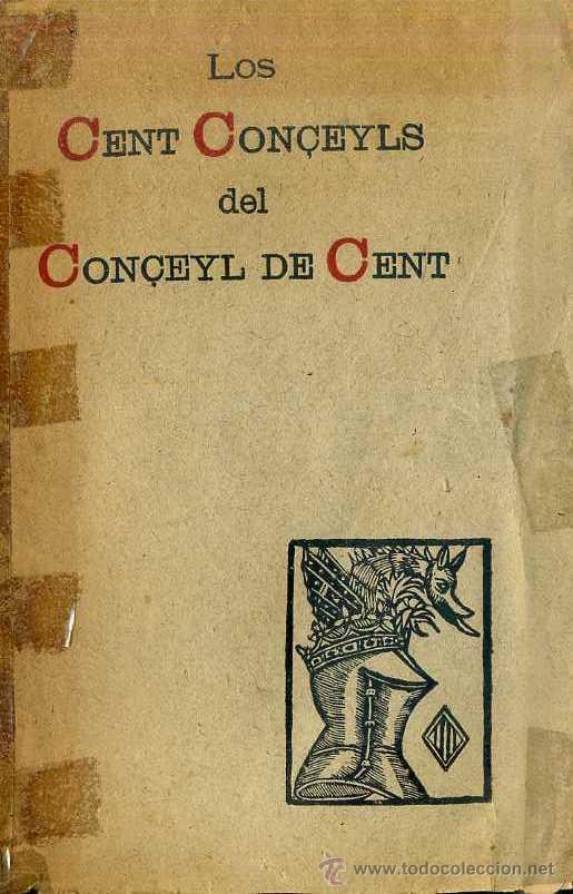 Libros antiguos: LOS CENT CONÇEYLS DEL CONÇEYL DE CENT (1908) - Foto 2 - 62314752