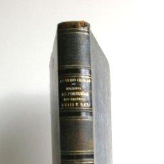 Libros antiguos: PINHEIRO CHAGAS, HISTORIA DE PORTUGAL NOS SECULOS XVIII E XIX. 1900. Lote 50366884