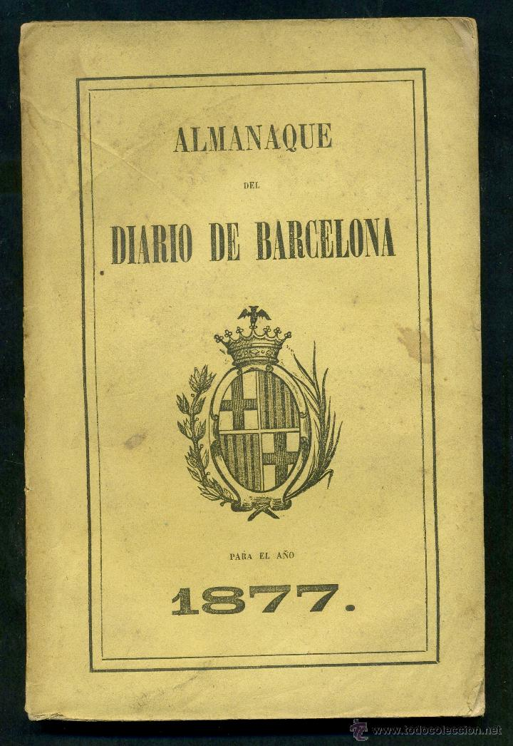 ALMANAQUE DEL DIARIO DE BARCELONA 1877 (Libros Antiguos, Raros y Curiosos - Historia - Otros)