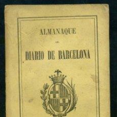 Libros antiguos: ALMANAQUE DEL DIARIO DE BARCELONA 1877. Lote 183608480