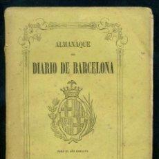Libros antiguos: ALMANAQUE DEL DIARIO DE BARCELONA 1864. Lote 183608561