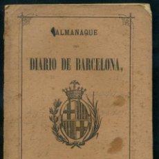 Libros antiguos: ALMANAQUE DEL DIARIO DE BARCELONA 1867. Lote 183608788