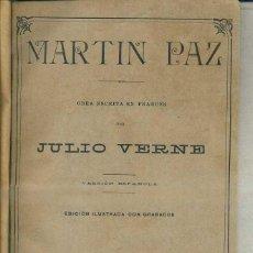 Libros antiguos: JULIO VERNE : MARTIN PAZ (JUBERA, C. 1890). Lote 50409545
