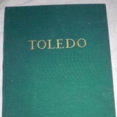 Libros antiguos: LIBRO 200 LAMINAS DE TOLEDO AÑOS 30. Lote 50411706