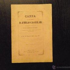 Libros antiguos: CARTA AL SEÑOR DIPUTADO D. EMILIO CASTELAR, FRANCISCO MATEOS GAGO, 1869. Lote 50412618