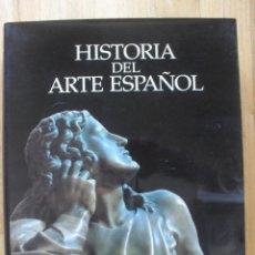 Libros antiguos: HISTORIA DEL ARTE ESPAÑOL, LA ESPAÑA IMPERIAL, RENACIMIENTO Y HUMANISMO. Lote 50420193