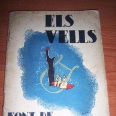 Libros antiguos: ELS VELLS - FONT DE POESIA. Lote 50420347