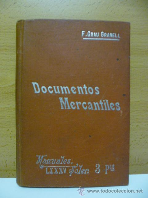 Libros antiguos: DOCUMENTOS MERCANTILES. FRANCISCO GRAU GRANELL. MANUALES SOLER - Foto 1 - 50431679