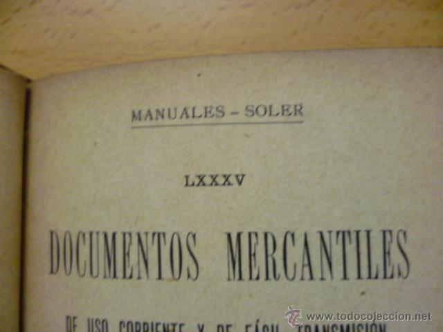 Libros antiguos: DOCUMENTOS MERCANTILES. FRANCISCO GRAU GRANELL. MANUALES SOLER - Foto 8 - 50431679