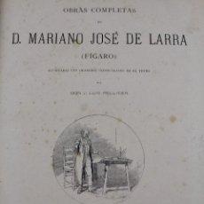Libros antiguos: L-2056. MARIANO JOSE DE LARRA (FIGARO). OBRAS COMPLETAS. MONTANER Y SIMON, EDITORES. AÑO 1886.. Lote 50435603