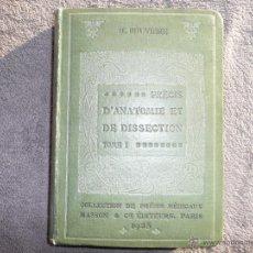 Libros antiguos: PRÉCIS D´ANATOMIE ET DE DISSECTION, TOME I PARIS, 1925. Lote 50446150