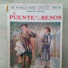 Libros antiguos: EL PUENTE DE LOS BESOS 1927. Lote 50448289