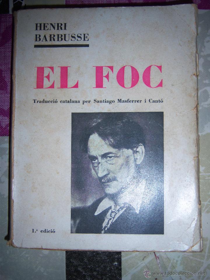EL FOC POR HENRI BARBUSSE AÑO 1930 (Libros Antiguos, Raros y Curiosos - Otros Idiomas)