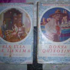 Libros antiguos: ELS ULLS DE L'ANIMA & DONYA QUIXOTINA POR CLOVIS EIMERIC. Lote 50455672