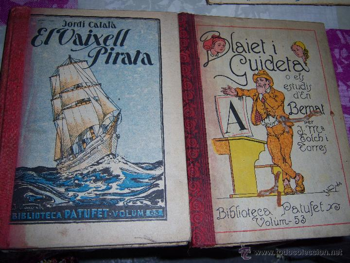 EL VAIXELL PIRATA JORDI CATALÀ 1931 - BLAIET I GUIDETA O ELS ESTUDIS D'EN BERNAT FOLCH I TORRES 1926 (Libros Antiguos, Raros y Curiosos - Otros Idiomas)
