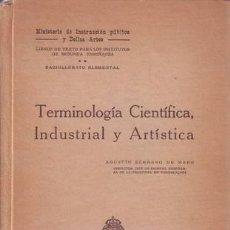 Libros antiguos: SERRANO DE HARO, A: TERMINOLOGIA CIENTIFICA, INDUSTRIAL Y ARTISTICA. Lote 50456194