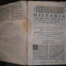 Libros antiguos: COLMENARES, DIEGO DE: HISTORIA DE LA INSIGNE CIUDAD DE SEGOVIA. 1640. Lote 50460136