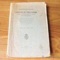 Libros antiguos: LIBRO REGISTRO MATRICULA DE CABALLOS DE PURA SANGRE - TOMO XXI - 1924 Y 1925 -1927. Lote 50461277