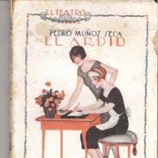 Libros antiguos: 1 LIBRO AÑO 1921 - EL TEATRO - EL ARDID ( PEDRO MUÑOZ DE LA SECA ). Lote 50472738