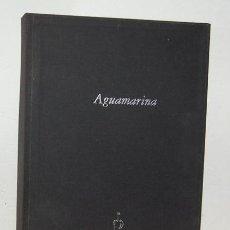 Libros antiguos: AGUAMARINA. POEMAS E ILUSTRACIONES. Lote 50480581