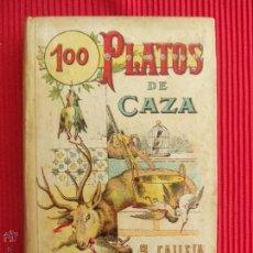 Libros antiguos: 100 PLATOS DE CAZA - MADEMOISELLE ROSE - EDITORIAL SATURNINO CALLEJA . Lote 50491531
