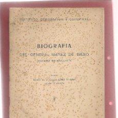Libros antiguos: BIOGRAFIA IBAÑEZ DE IBERO, MARQUES DE MULHACEN, FUNDADOR DE LA GEODESIA MODERNA ... .. Lote 50496163